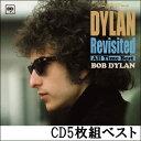 BOB DYLANボブ・ディラン日本オリジナルベストアルバム『DYLAN Revisited 〜All Time Best〜』CD5枚組