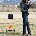 【SOMETHING サムシング】BODYFIRE ウォームストレートデニムパンツ SW388-100S 【セカンドクラス】/ボディファイア/暖パンツ/あったか...