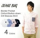 (OX7分袖シャツ)JEANSBUG ORIGINAL Border Pocket Oxford Shirt オリジナル ボーダー ポケット オックスフォード 七分袖 シャツ メン..