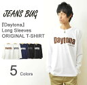 (旧モデル売り尽くし)(ロンT)『Daytona』 JEANSBUG ORIGINAL PRINT Long Sleeves Tシャツ オリジナルデイトナ アメカジプリント 長袖Tシャツ シンプル 英字 メンズ レディース 大きいサイズ ビッグサイズ対応 【LT-DAYTONA】
