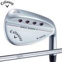 【送料無料】【ゴルフクラブ】【ウェッジ】キャロウェイ CALLAWAY MACK DADDY 4 (マッ