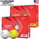 キャロウェイ クロムソフト 2020 トリプルトラック ゴルフボール CHROME SOFT TRIPLE TRACK USA直輸入品【USAパッケージ】【アライメントライン入り】