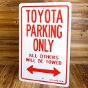 ショッピングトヨタ パーキング サインボード サインプレート 看板 標識 駐車場 トヨタ アメリカ アメリカン雑貨_SP-IGPPS0014-MON