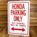 ショッピングホンダ パーキング サインボード サインプレート 看板 標識 駐車場 ホンダ HONDA アメリカ アメリカン雑貨_SP-IGPPS0015-MON
