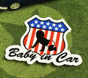 ショッピングDSi BABY IN CAR ステッカー 車 赤ちゃん アメリカン 赤ちゃん乗ってます おしゃれ かっこいい ROAD SIGN サイズM 【メール便OK】_SC-BIM15-LFS