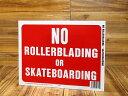 ショッピングPSP サインプレート 看板 標識 ローラーブレード スケートボード 禁止 アメリカ アメリカン雑貨 【メール便OK】_SP-HK20610-MON