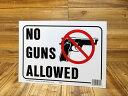 ショッピングPSP サインプレート 看板 標識 銃禁止 アメリカ アメリカン雑貨 【メール便OK】_SP-HK20691-MON