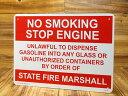 サインプレート 看板 サインボード 標識 火気厳禁 アメリカ アメリカン雑貨_SP-CA36-SHO