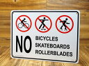 ショッピングPSP サインプレート 看板 サインボード 標識 自転車、スケートボード、ローラーブレード禁止 アメリカ アメリカン雑貨_SP-CA45-SHO