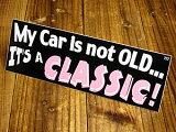 バンパーステッカー(シール、デカール)/My car is not old...(05P13Dec14)_SC-DDTT727-MON