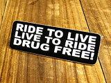 ヘルメットステッカー(シール、デカール) RIDE TO LIVE(生きるために乗れ!乗るために生きろ!薬物に自由を!)_SC-187-GEN