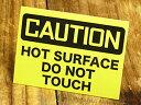 ステッカー 車 バイク アメリカン インテリア サイン 表示 案内 注意 CAUTION 危険 警告 おしゃれ かっこいい 「注意、表面が熱いので触らないでください。」 【メール便OK】_SC-MD041-SXW