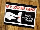 ショッピング節電 ステッカー 節電 アメリカン インテリア サイン 表示 案内 注意 警告 おしゃれ かっこいい 「使わないライトは消しましょう」 【メール便OK】_SC-MD048-SXW