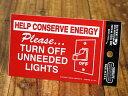 ショッピング節電 ステッカー 節電 アメリカン インテリア サイン 表示 案内 注意 警告 おしゃれ かっこいい 「節電のため使わないライトは消しましょう」 【メール便OK】_SC-USSL002-SXW