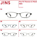 【Fine Fit Titanium & Metal】ファインフィット チタン&メタル-JINS(ジンズ)