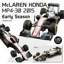 1/20 McLAREN HONDA MP4-30 2015 Early Season�y20013�z
