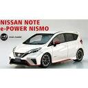 1/43 NISSAN NOTE e-POWER NISMO Brilliant White Pearl【45438】 【税込】 EBBRO [エブロ 4543...
