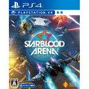 【封入特典付】【PS4】Starblood Arena(PlayStation VR専用) 【税込】 ソニー・インタラクティブエンタテインメント [PCJS-66003]【返品種別B】【送料無料】【RCP】