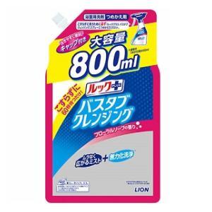 ルックプラス バスタブクレンジング つめかえ用大サイズ フローラルソープの香り 800ml ライオン バスタブCLカエダイソ-プ800