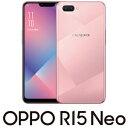 CPH1851(R15 NEO DP) OPPO(オッポ) ...