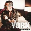 Rakuten - 【送料無料】THE BLACK(DVD付)/YORK[CD+DVD]【返品種別A】