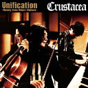 艺人名: Ka行 - Unification〜Melody from Minori Chihara〜/Crustacea[CD]【返品種別A】