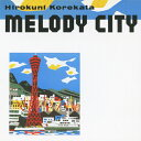 艺人名: K - MELODY CITY/是方博邦[CD]【返品種別A】