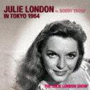 ジュリー・ロンドン・ライヴ・イン・東京1964/ジュリー・ロンドン[CD]【返品種別A】