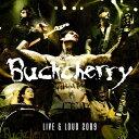 【送料無料】LIVE & LOUD 2009[輸入盤]/BUCKCHERRY[CD]【返品種別A】