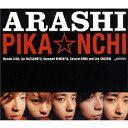 PIKA☆NCHI/嵐[CD]【返品種別A】