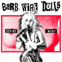艺人名: B - RUB MY MIND【輸入盤】▼/BARB WIRE DOLLS[CD]【返品種別A】