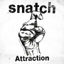 艺人名: Sa行 - Attraction/snatch[CD]【返品種別A】