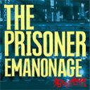 Artist Name: Ha Line - 【送料無料】名もなき世代 -EMANONAGE-/THE PRISONER[CD]【返品種別A】