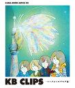 KANA-BOON MOVIE 05/KB CLIPS 〜サナギからもぞもぞ編〜/KANA-BOON