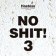 【送料無料】ホステス・プレゼンツ・ノー・シット!3/オムニバス[CD]【返品種別A】