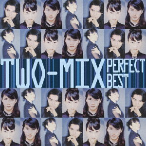 TWO-MIX パーフェクト・ベスト/TWO-MIX[CD]【返品種別