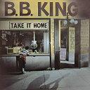 藝人名: B - [枚数限定][限定盤]テイク・イット・ホーム/B.B.キング[CD]【返品種別A】