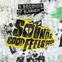 艺人名: F - SOUNDS GOOD FEELS GOOD<14TRACKS/STANDARD>【輸入盤】▼/5 SECONDS OF SUMMER[CD]【返品種別A】