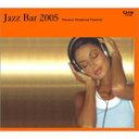 Omnibus - JAZZ BAR 2005/オムニバス[CD]【返品種別A】
