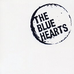 <strong>THE</strong> BLUE HEARTS SUPER BEST/ザ・ブルーハーツ[CD]【返品種別A】