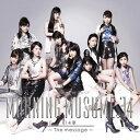 Idol Name: Ma Line - 【送料無料】[枚数限定][限定盤]14章〜The message〜(初回生産限定盤B)/モーニング娘。'14[CD+DVD]【返品種別A】