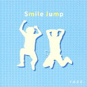 Artist Name: Ra Line - Smile Jump/razz.[CD]【返品種別A】