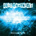 Artist Name: Ma Line - Million Falls/JUST CHRONICLE[CD]【返品種別A】