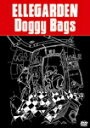 【送料無料】Doggy Bags/ELLEGARDEN[DV...