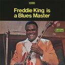 艺人名: F - [枚数限定][限定盤]フレディ・キング・イズ・ア・ブルース・マスター/フレディ・キング[CD]【返品種別A】