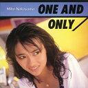 偶像名: Na行 - ONE AND ONLY/中山美穂[CD]【返品種別A】