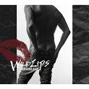 �y���������z[��������][�����]WILD LIPS(��������)/�g��W�i[CD+DVD]�y�ԕi��