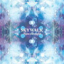 SKYWALK/Novelbright CD 【返品種別A】