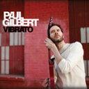 艺人名: P - ヴィブラート/ポール・ギルバート[CD]通常盤【返品種別A】