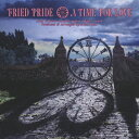 Other - A TIME FOR LOVE/Fried Pride[CD]【返品種別A】